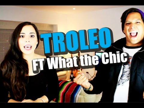 Troleo! con What the Chic!