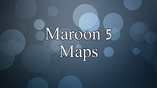 download lagu Maroon 5 - Maps gratis