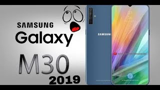 Samsung Galaxy M30 2019,First Look, Review,ReleaseDate,Price,specification,Trialer,Concept