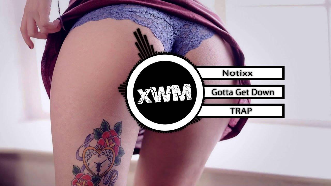 Notixx - Gotta Get Down - XWashiroMusic 2014-08-31 14:38