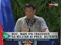 NTG: BOC, nais ipa-takeover sa militar ni Pres. Duterte