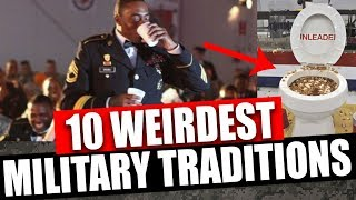10 Weirdest Military Traditions