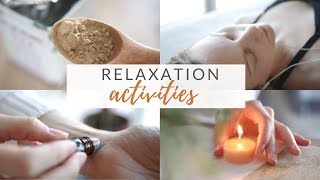 RELAXATION RITUALS | 8 relaxing + self-care activities