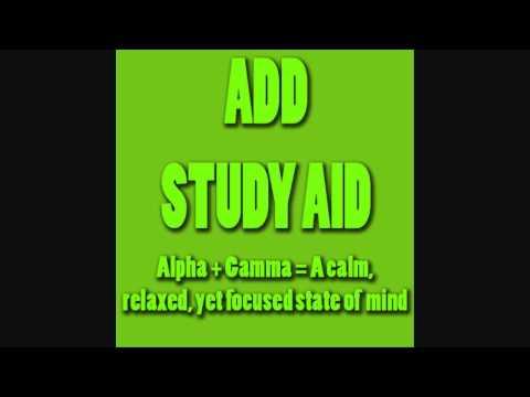 Study Aid 6  - Alpha + Gamma (Helps With ADD/ADHD) - Brain Entrainment