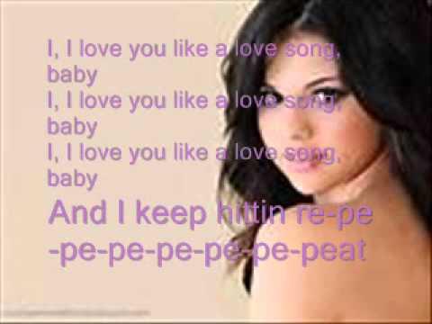 Selena Gomez Love You Like A Love Song Lyrics video