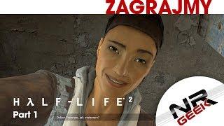 Half-Life 2 Part 1 - Zagrajmy