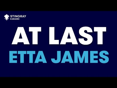 At Last in the style of Etta James karaoke video with lyrics (no lead vocal)