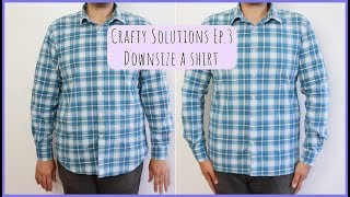 How to Down Size a Shirt Crafty Solutions Ep.3 | Crafty Amy