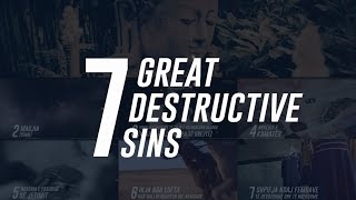 7 Major Destructive Sins! – Important Reminder