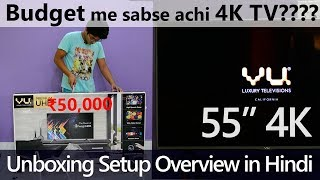 VU 55 inch 4K SMART TV Unboxing and Overview [Hindi] BEST 4K TV under ₹50,000?