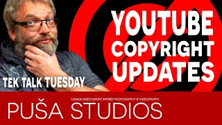 YouTube Copyright Update & YouTube Channel Tips Live on Tek Talk Tuesday with Puša Studios!