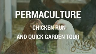 Permaculture Chicken Run Takes Shape + Garden Update
