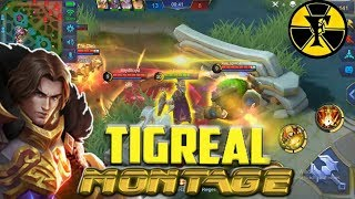 TIGREAL MONTAGE | MOBILE LEGENDS | PH NO. 1 TIGREAL