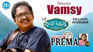 Director Vamsy Exclusive Interview || Dialogue With Prema || Celebration Of Life #39
