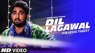 ♥ DIL LAGAWAL ❤ [ HD Full VIDEO 2015 ] -| भोजपुरी ग़ज़ल By Himanshu Pandey |