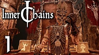 Inner Chains Gameplay - Part 1 - Walkthrough (No Commentary)