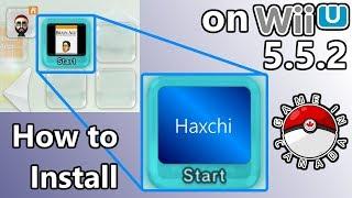 How to Soft-Mod WiiU - Pt 1 - Install: Haxchi on WiiU Firmware 5.5.2/5.5.3 - Get Permanent Hb & CFW