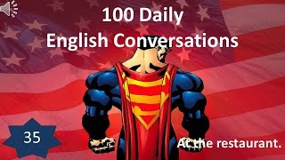 Daily English Conversation 35: At the restaurant.