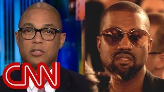 Don Lemon on Kanye's Trump rant: Didn't want to hear that B.S.