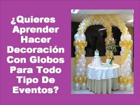 Aprende hacer decoracion con globos para fiestas - Adornos con globos para fiestas ...