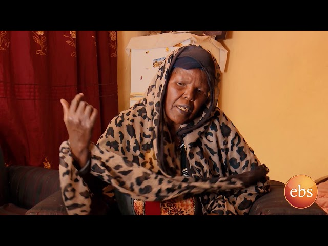 Kehiwot Seleda Sad Story Of Ethiopian Old Women