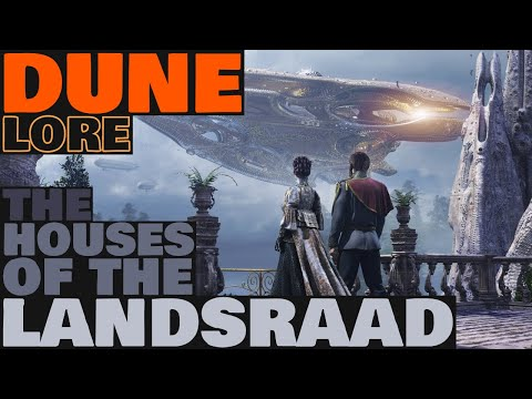 Dune Lore: The Houses of the Landsraad (DUNE 2021)