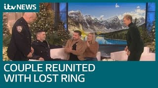 British couple reunited with lost engagement ring  ITV News