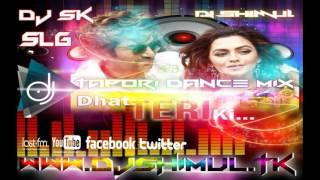 Dhat Teri Ki DJ (Tapori Dance Mix) DJ SHIMUL -badshah the don SONAPUR.SLG