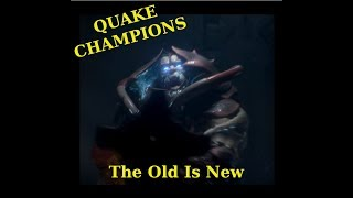 Quake Champions: When the old becomes new again.