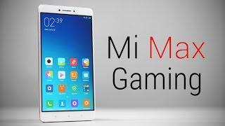 Xiaomi Mi Max Gaming Review w/ Benchmarks & Temp. Check!