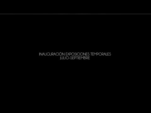 Video Inauguración exposiciones Julio -Septiembre 2016 | TV MACAY