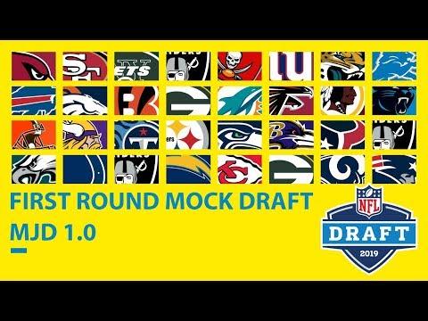 First Round 2019 Mock Draft: MJD 10