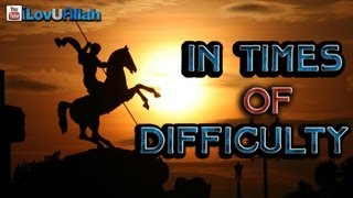 In Times Of Difficulty ᴴᴰ | Touching Story