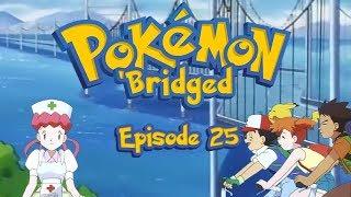 Pokemon 'Bridged Episode 25: Wasted - Elite3