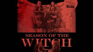Download Lana Del Rey  Season Of the Witch Snippet MP3