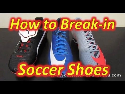 How To Break-in Soccer Shoes