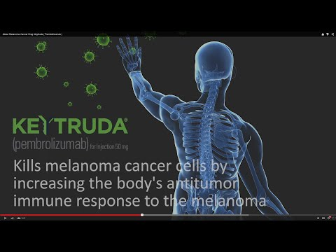 About Melanoma Cancer Drug Keytruda ( Pembrolizumab )
