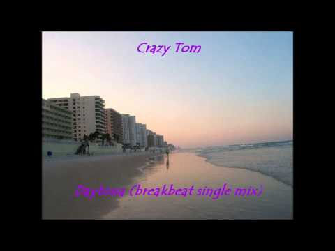 Crazy Tom--Daytona (breakbeat single mix)
