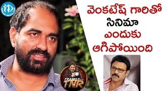 Reason Why Venkatesh Movie With Krish Got Cancelled   Frankly With TNR    Talking Movies With iDream