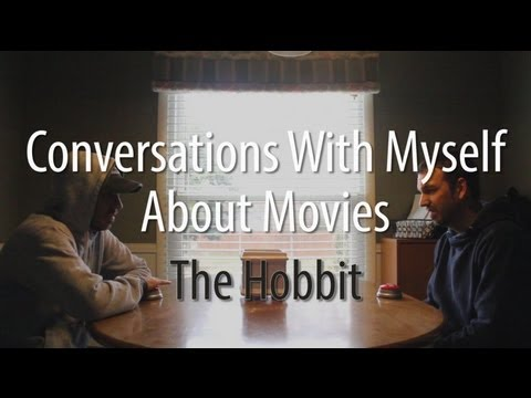 Conversations With Myself About Movies - The Hobbit