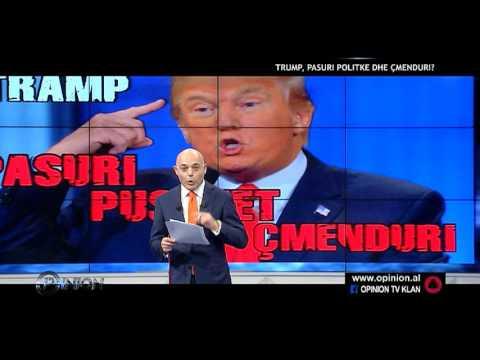 Opinion - Tramp: Pasuri, politike dhe cmenduri! (23 mars 2016)