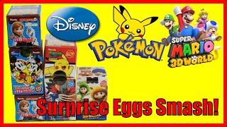 6 Surprise Eggs Unboxed (read: Smashed)! Eggs from Super Mario, Pokemon, Disney!