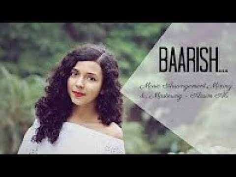 download lagu Baarish Cover Female Version  Half Girlfriend  By gratis