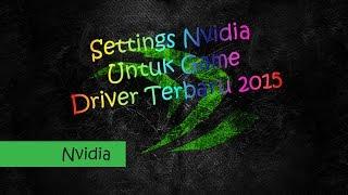download lagu Cara Settings Nvidia Control Panel Terbaru 2016 Untuk Game gratis