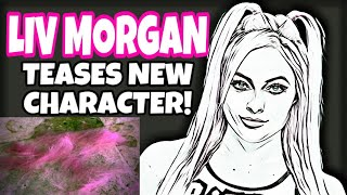 LIV MORGAN TEASES CHARACTER CHANGE! WWE NEWS