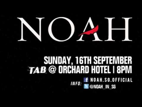 NOAH LIVE IN SINGAPORE (the interview)