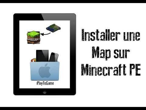 [TUTO] - Comment installer une map sur Minecraft PE