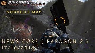CORE | METABUFF | Découvrez la map de PARAGON 2 + News FR