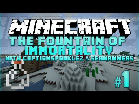 Minecraft – Fountain of Immortality – 1 – with SeaNanners & CaptainSparklez