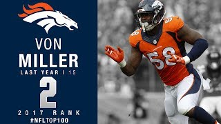 #2: Von Miller (LB, Broncos) | Top 100 Players of 2017 | NFL